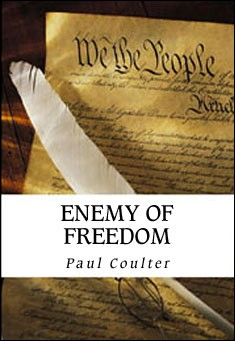 Enemy of Freedom by Paul Coulter