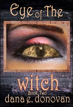 Eye of the Witch by Dana Donovan