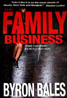 The Family Business by Byron Bales