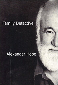 Family Detective by Alexander Hope