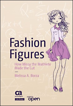Book cover: Fashion Figures: How Missy the Mathlete Made the Cut