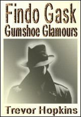 findo-gask-gumshoe-glamours-hopkins