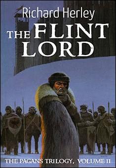The Flint Lord by Richard Herley