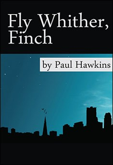 Fly Whither, Finch by Paul Hawkins