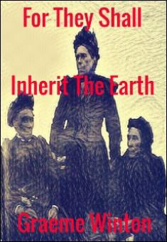 for-they-shall-inherit-the-earth