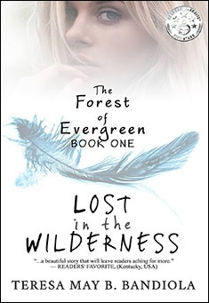 The Forest of Evergreen: Lost in the Wilderness. By Teresa May B. Bandiola