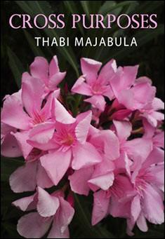Cross Purposes by Thabi Majabula