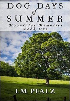 Dog Days of Summer by L.M. Pfalz