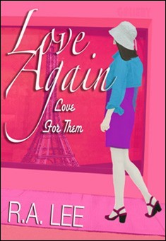 Love Again, Love for Them by R.A. Lee