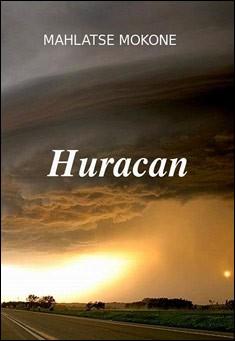 Huracan by Mahlatse Mokone