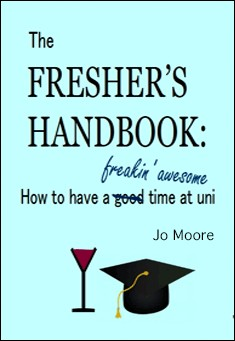 The Fresher's Handbook by Joanna Moore