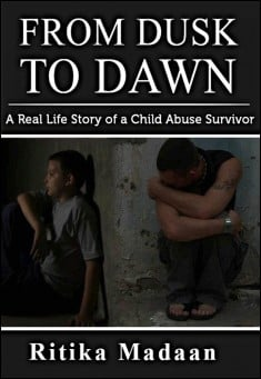 Book cover: From Dusk to Dawn - a real life story of a child abuse survivor