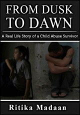 from-dusk-to-dawn-a-real-life-story-of-a-child-abuse-survivor