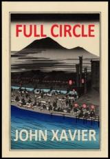 full-circle-a-selection-of-haiku-xavier