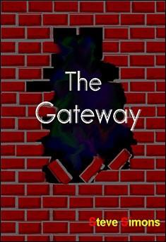 The Gateway by Steve Simons