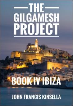 Book cover: The Gilgamesh Project Book IV Ibiza