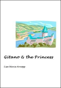 Gitano & the Princess by Lisa Arnopp