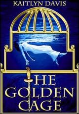 golden-cage-kaitlyn-davis