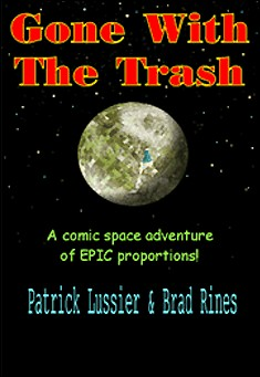 Gone with the Trash - Patrick Lussier & Brad Rines