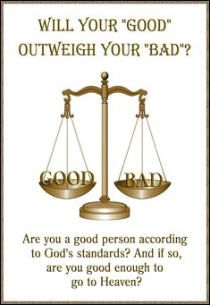 "Will your ""Good"", Outweigh your ""Bad""? by Ricky Yarbrough"