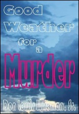 good-weather-for-a-murder-wireman