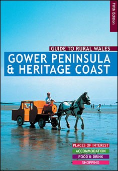 Guide to Gower Peninsula & Heritage Coast, Wales.