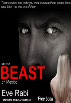Gringa: Beast of Mexico By Eve Rabi