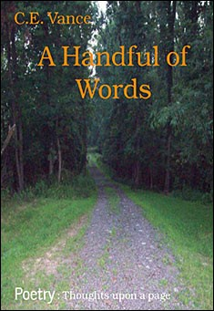 A Handful of Words By C.E.Vance