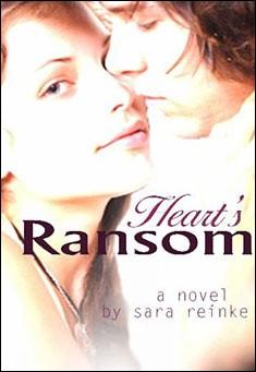 Heart's Ransom by Sara Reinke