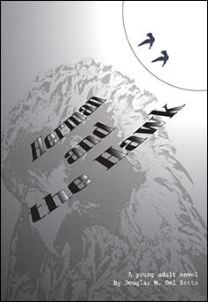 Herman and the Hawk by Douglas M. Del Zotto