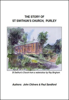 The Story of St Swithun's Church, Purley