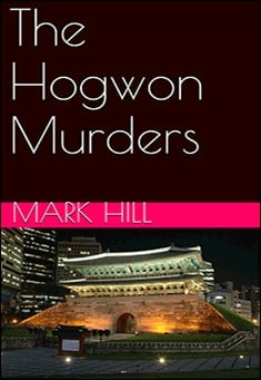 The Hogwon Murders By Mark Hill