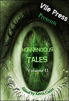 Horrendous Tales (Volume 2) by Kevin Cathy and others