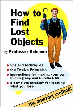How to Find Lost Objects By Professor Solomon