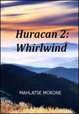 huracan2-whirlwind-mahlatse-mokone