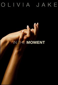 In The Moment by Olivia Jake