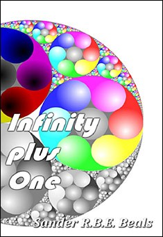 Infinity Plus One. By Sander R.B.E. Beals