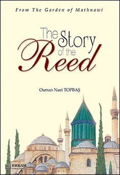 The Story of the Reed by Osman Nuri Topbas