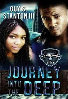 Journey into the Deep By Guy S. Stanton III