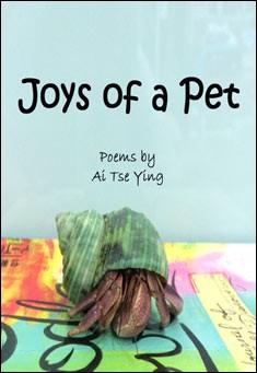 Joys of a Pet By Ai Tse Ying