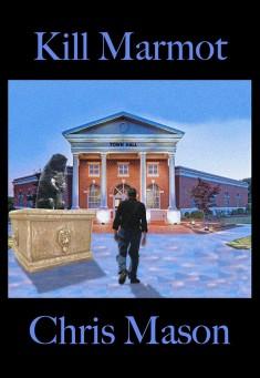 Book cover: Kill Marmot