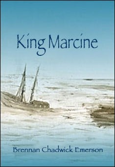 King Marcine by Brennan Chadwick Emerson