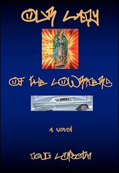 Our Lady of the Lowriders by Doug Lambeth