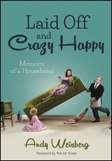 laid-off-crazy-happy-andy-weisberg