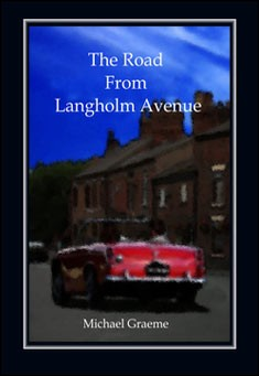 The Road From Langholm Avenue by Michael Graeme