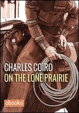 lone-prairie-charles-coiro