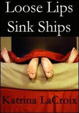 loose-lips-sink-ships-katrina-lacroix