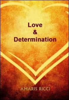 Book cover: Love and Determination