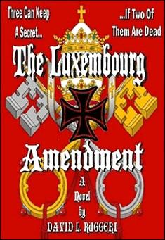 The Luxembourg Amendment by David L. Ruggeri