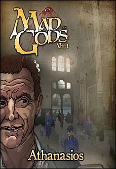 Mad Gods Volume I by Athanasios